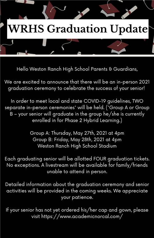 WRHS Graduation will be in person on May 27 group a, May 28 group b@4pm