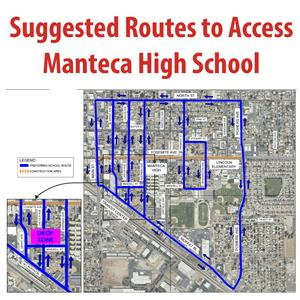 Suggested Route to Access Manteca High